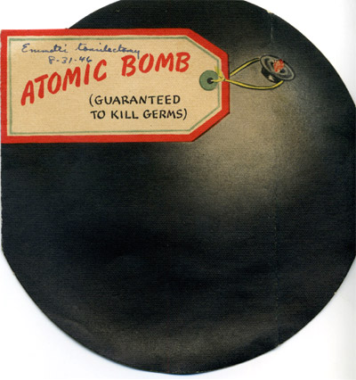 Hallmark 'Atomic Bomb' greeting card, August 1946: Atomic Bomb - Guaranteed to Kill Germs.