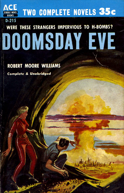 Doomsday Eve by Robert Moore Williams, Ace double D-215