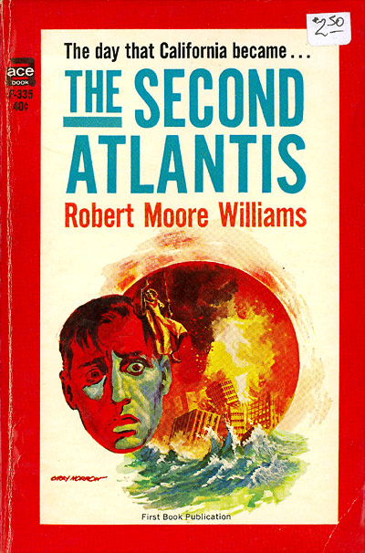 The Second Atlantis by Robert Moore Williams